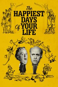Watch The Happiest Days of Your Life Online Free in HD