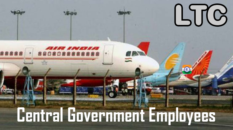 LTC FOR NEW JOINING CENTRAL GOVERNMENT EMPLOYEES-FAQ