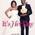 Bovi's First Romantic Comedy, It's Her Day is Out! Official Premier is 9th September.