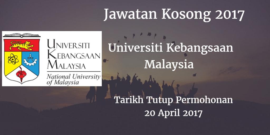 Jawatan Kosong UKM 20 April 2017