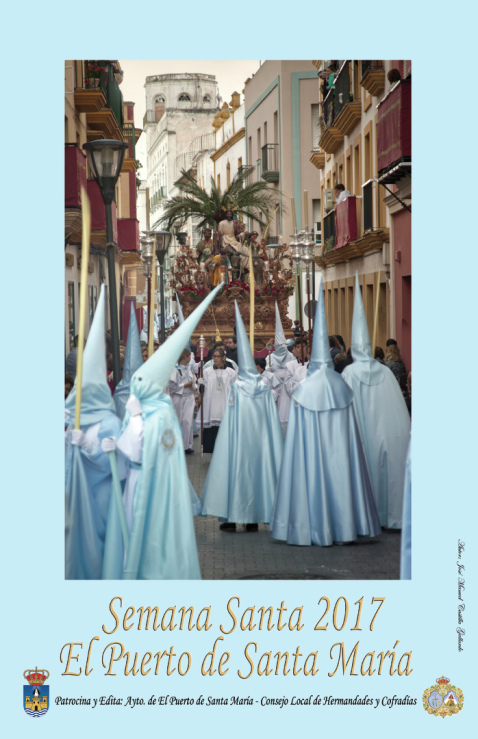Horario e Itinerario Semana Santa El Puerto de Santa María (Cádiz) 2017