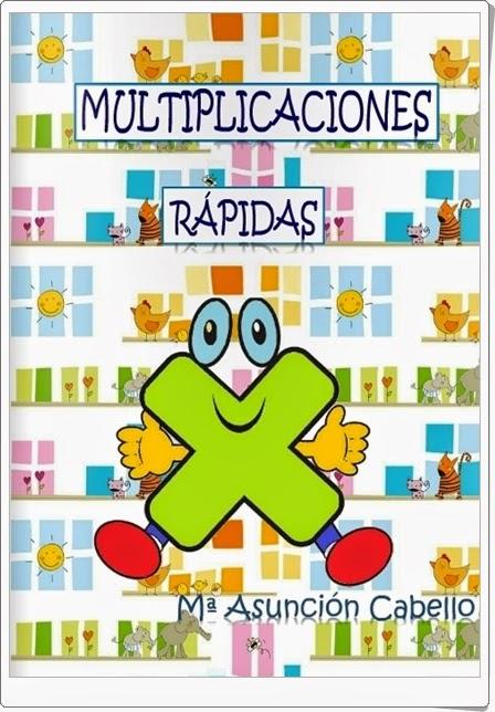 """""""Multiplicaciones rápidas"""" (Cuaderno de multiplicaciones por 1 cifra)"""