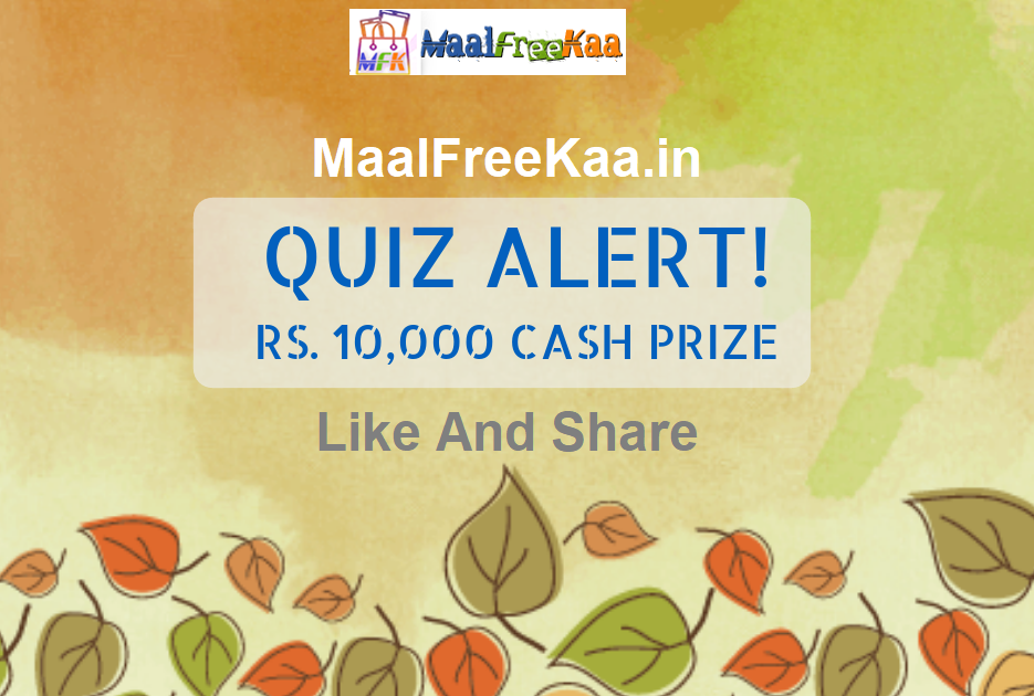 Answer 3 Question To Win Cash Prizes Rs 10000 - Freebie