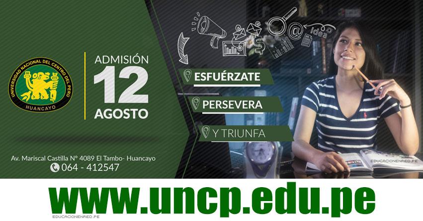 UNCP: Admisión 2018-2 (Examen 12 Agosto) Inscripción Postulantes - Universidad Nacional del Centro del Perú - www.uncp.edu.pe