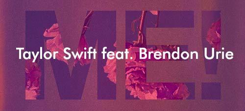 Lirik Lagu ME! Taylor Swift feat. Brendon Urie dan Terjemahan