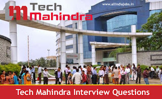 Tech Mahindra Interview Questions