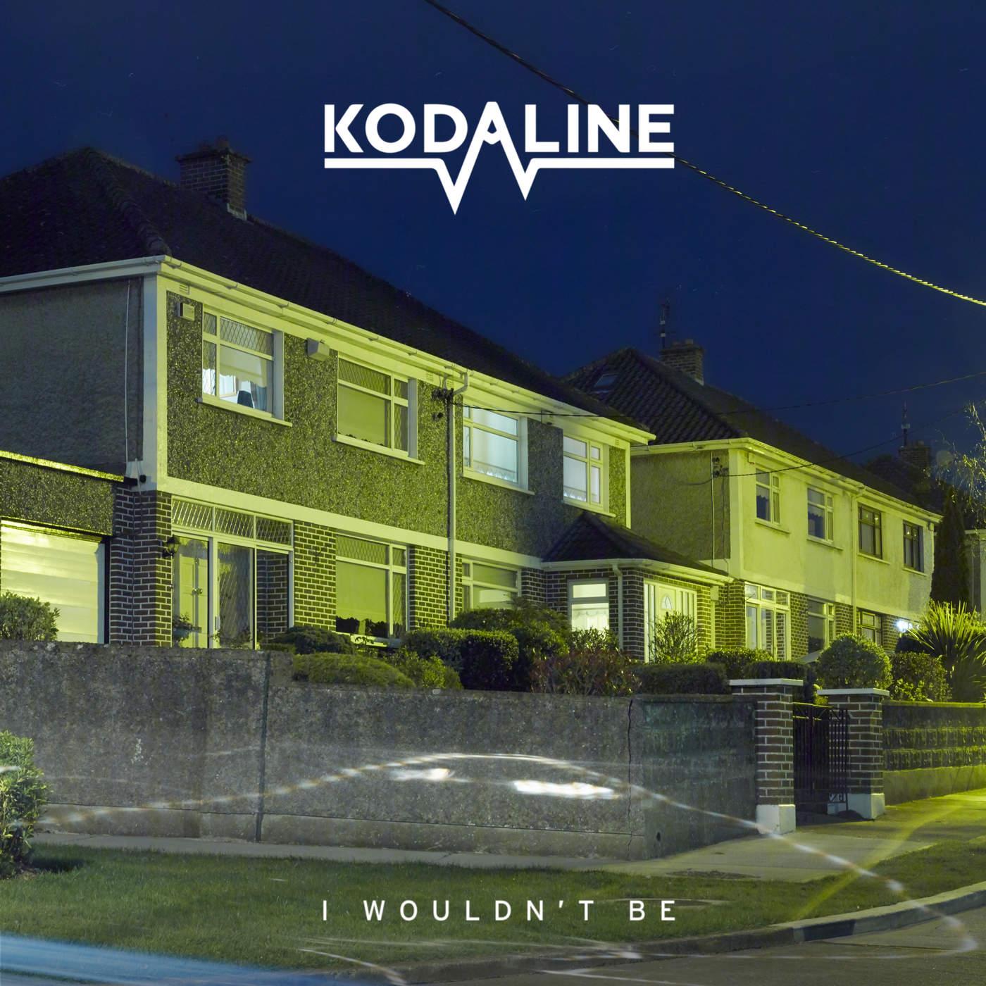 Kodaline - I Wouldn't Be - EP