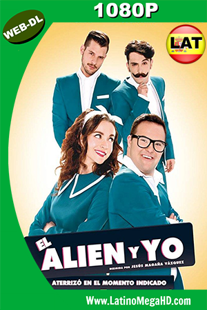 El Alien y Yo (2016) Latino HD WEB-DL 1080P ()