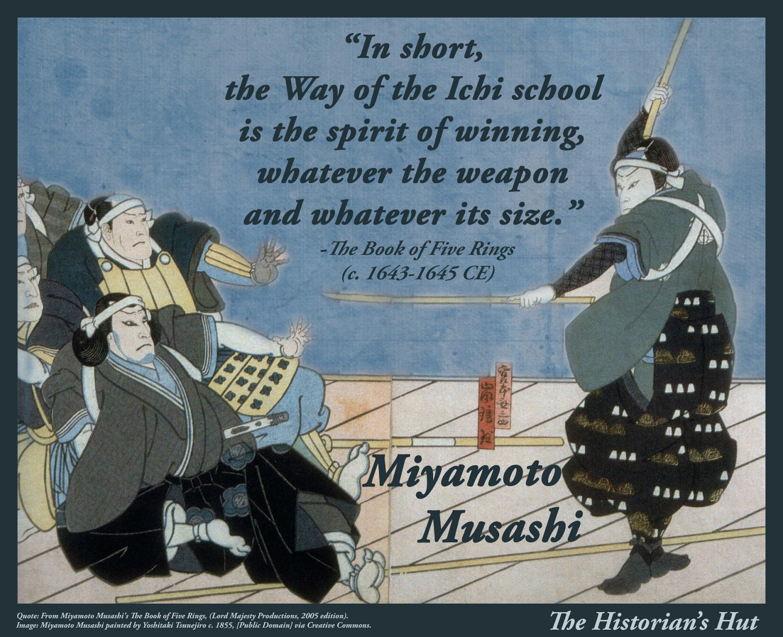 The Historians Hut Quote Pictures Miyamoto Musashi
