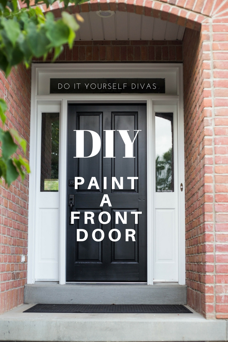 do it yourself divas diy refinish front door. Black Bedroom Furniture Sets. Home Design Ideas