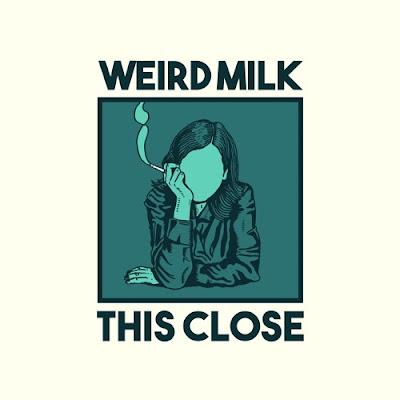 Weird Milk drop debut single 'This Close'