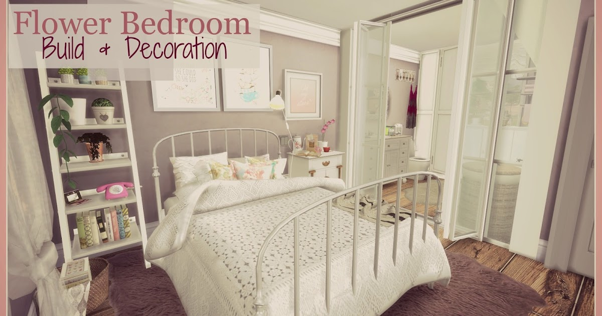 Sims 4 Flower Bedroom Buil Decoration Dinha