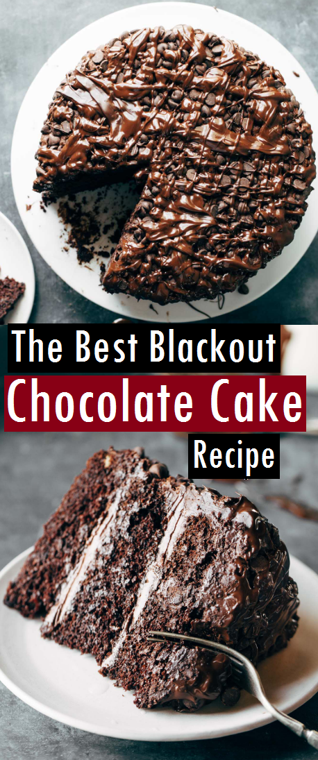 The Best Blackout Chocolate Cake Recipe