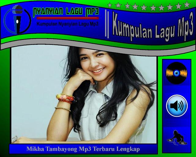 Lagu Mikha Tambayong