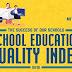 School Education Quality Index (SEQI)
