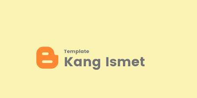 Download Template Mirip Kang Ismet 2021