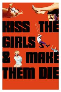 Watch Kiss the Girls and Make Them Die Online Free in HD
