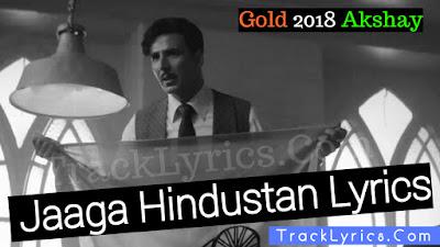 jaaga-hindustan-song-lyrics-akshay-kumar-sachin-jigar-divya-kumar