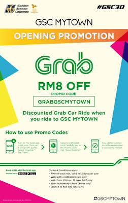 GSC MyTOWN Opening Promotion with GRAB for a discount RM 8 off car ride