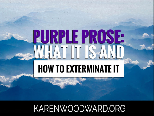 Purple Prose: What It Is and How to Exterminate It