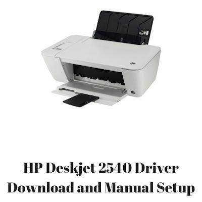 HP Deskjet 2540 Driver Download and Manual Setup