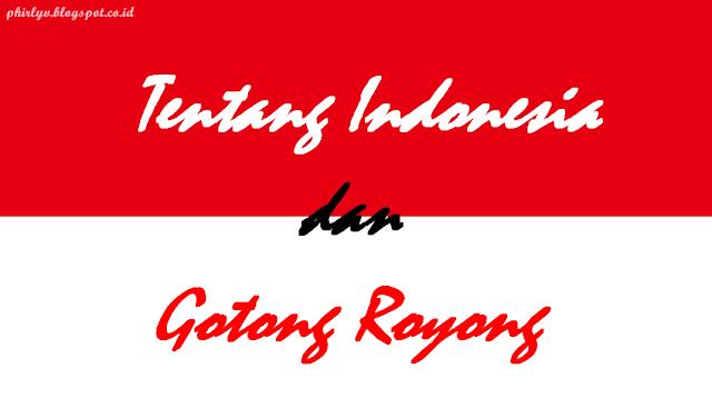 kemerdekaan indonesia, agustusan, gotong royong