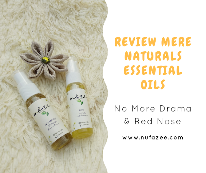 Review Mere Naturals Essential Oils No More Drama dan Red Nose