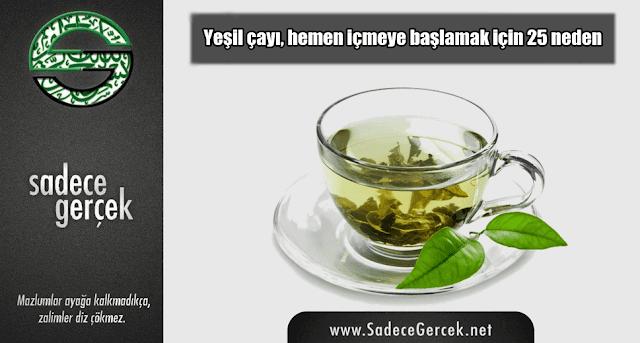 Yeşil çayı, hemen içmeye başlamak için 25 neden