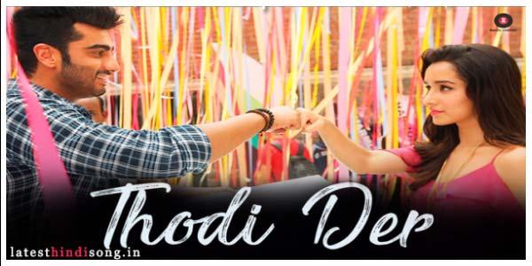 Tu-Thodi-Der-Aur-Thahar-ja-soneya-Hindi-Lyrics-Half-Girlfriend