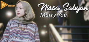 Nissa Sabyan - Marry You Mp3