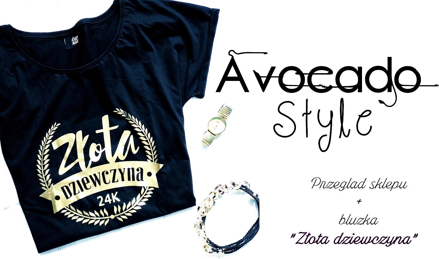 Avocado Style | Przeglad sklepu | Bluzka 'Zlota dziewczyna'
