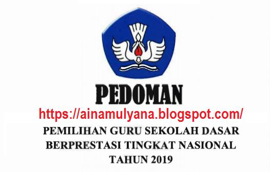 uknis Pemilihan Guru SD Berprestasi Tahun  TERLENGKAP PEDOMAN – JUKNIS PEMILIHAN GURU SD BERPRESTASI TAHUN 2019