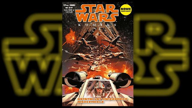 Recenzja - Star Wars Komiks (3/2017): Ostatni lot gwiezdnego niszczyciela