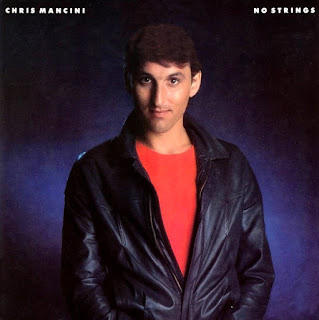 Chris Mancini [No strings - 1983] aor melodic rock music blogspot full albums bands lyrics
