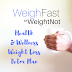 WeighFast by WeightNot Health and Wellness Weight Loss Detox Plan