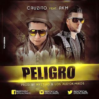 Peligro, RKM, Cruzito, reggaeton