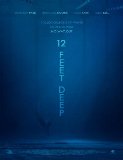 Ver 12 Feet Deep (2016) Online