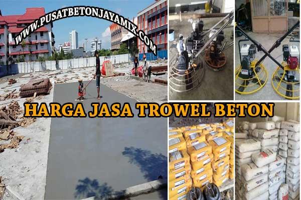 HARGA JASA TROWEL FLOOR HARDENER JAKARTA TERBARU 2020