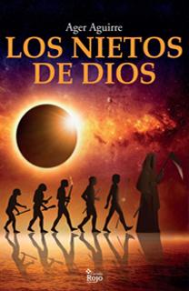 Libro Los nietos de Dios, de Ager Aguirre - Cine de Escritor