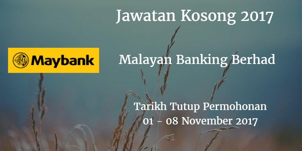 Jawatan Kosong Maybank 01 - 08 November 2017