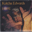 That Striped Sunlight Sound: Kutcha Edwards - Hope
