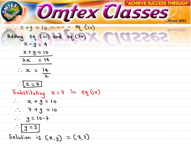 Solve the following simultaneous equations 49x + 57y = 172; 57x - 49y = 252