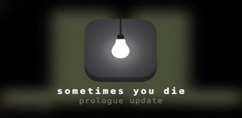 Sometimes You Die Apk