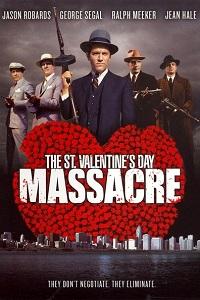 Watch The St. Valentine's Day Massacre Online Free in HD