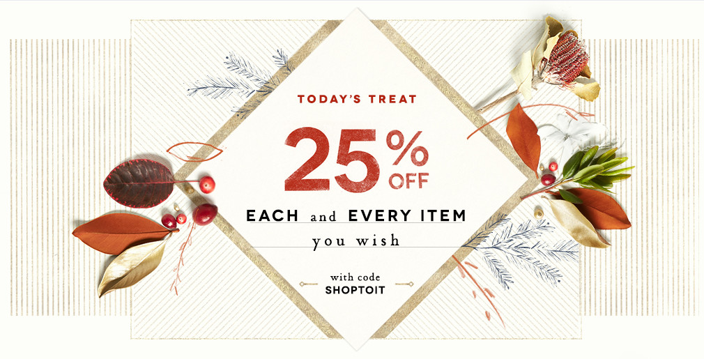 5ee3a1221c019 Anthropologie SALE just got a little better! Enjoy extra 25% Off all items!  Use code SHOPTOIT at checkout. Happy Thanksgiving!