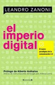 El Imperio Digital – Leandro Zanoni