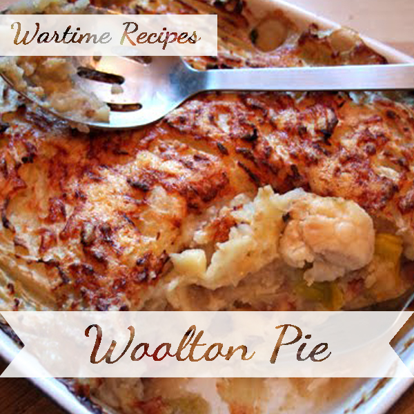 Wartime Woolton Pie recipes