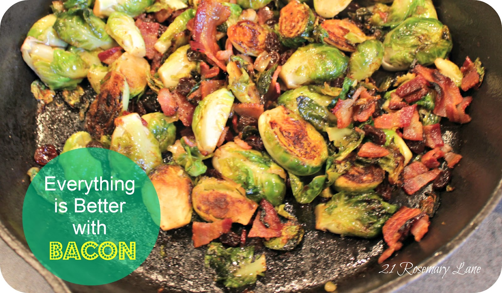 21 Rosemary Lane Brussels Sprouts With Bacon