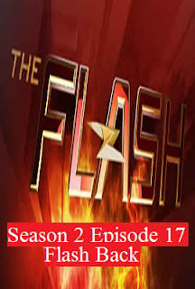 Download Flash Season 2 Episode 17 (Flash Back)