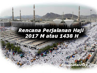 Rencana Perjalanan Haji 2017 M 1438 H